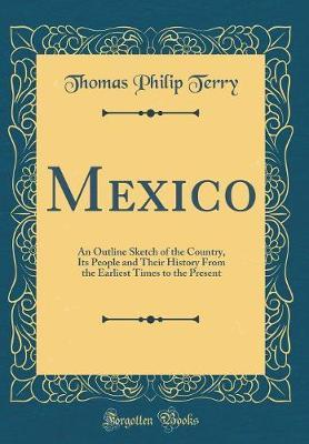 Mexico by T Philip Terry