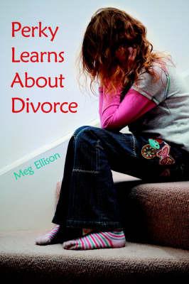 Perky Learns about Divorce by Meg Ellison image