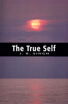 The True Self by Jagdish Rai Singh image