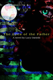 The Eyes of the Father by Lucy Daniels