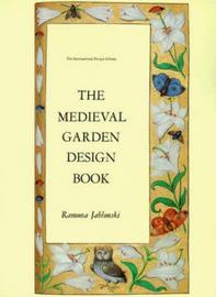 Medieval Garden Design Book by Ramona Jablonski image