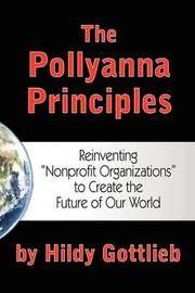 The Pollyanna Principles by Hildy Gottlieb