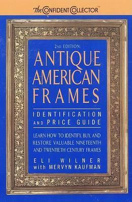 Antique American Frames by Eli Wilner