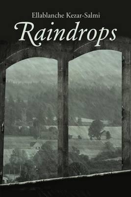Raindrops by Ellablanche Kezar-Salmi image