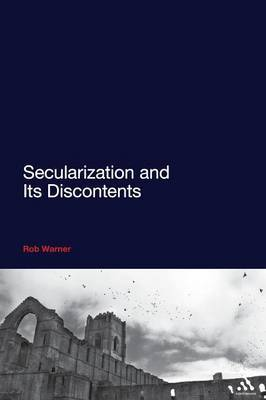 Secularization and Its Discontents by Rob Warner image