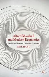 Alfred Marshall and Modern Economics by N Hart