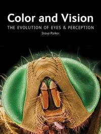 Color and Vision by Steve Parker