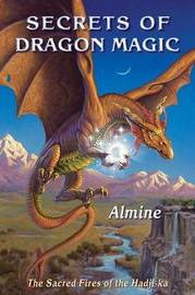 Secrets of Dragon Magic, Sacred Fires of Hadji-Ka by Almine