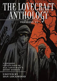 Lovecraft Anthology Vol II by H.P. Lovecraft