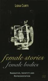 Female Stories, Female Bodies by Lidia Curti image
