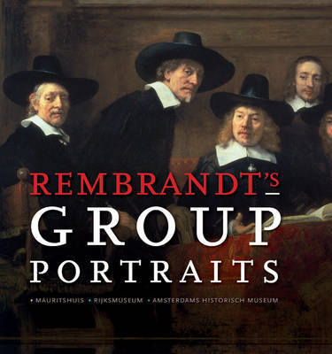Rembrandt's Group Portraits by Alison McNeil Kettering image