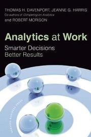Analytics at Work by Thomas H Davenport