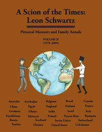 A Scion of the Times by Leon Schwartz