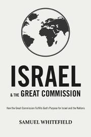 Israel and the Great Commission by Samuel Whitefield image
