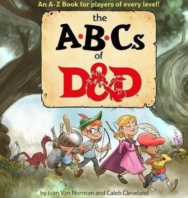 ABCs of D&d (Dungeons & Dragons Children's Book) by Ivan Van Norman image