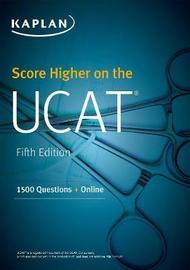 Score Higher on the UCAT by Kaplan Test Prep