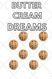 Butter Cream Dreams by Note Publishing