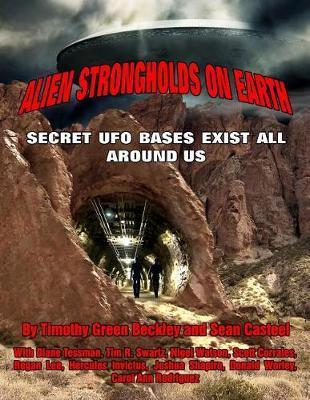 Alien Strongholds on Earth by Sean Casteel