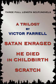 A Trilogy: Three Full Length Sci/Fi/Fantasy Novels by Victor Farrell image