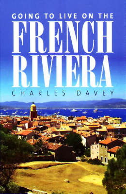 Going to Live on the French Riviera by Charles Davey image