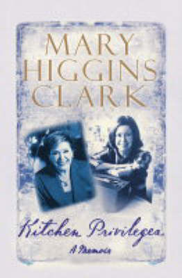 Kitchen Privileges by Mary Higgins Clark image