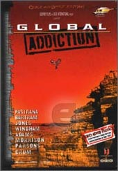 Global Addiction on DVD