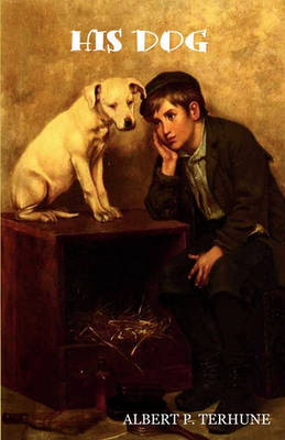 His Dog by Albert Payson Terhune image