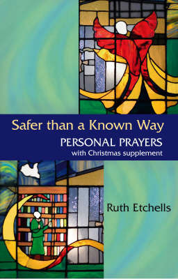 Safer Than a Known Way by Ruth Etchells