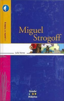 Miguel Strogoff by Julio Verne