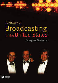 A History of Broadcasting in the United States by Douglas Gomery image