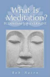 What is Meditation? by Rob Nairn image