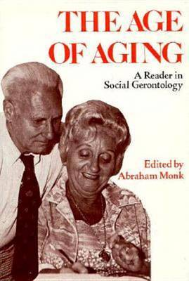 The Age of Aging: A Reader in Social Gerontology image
