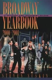Broadway Yearbook 2000-2001 by Steven Suskin image