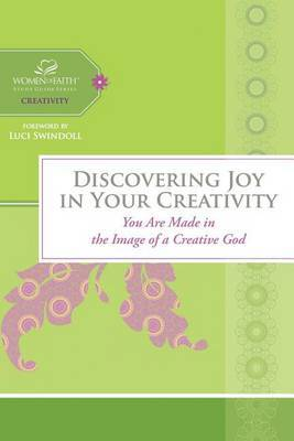 Discovering Joy in Your Creativity by Women of Faith image