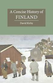 A Concise History of Finland by David Kirby image