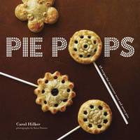 Pie Pops by Carol Hilker