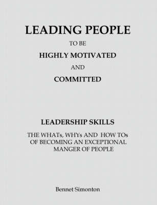 Leading People to be Highly Motivated and Committed by Bennet, Stocum Simonton image