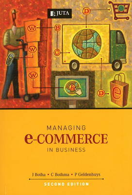 Managing E-Commerce in Business by J. Botha image