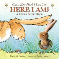 Guess How Much I Love You: Here I Am A Finger Puppet Book by Sam McBratney