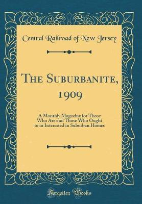 The Suburbanite, 1909 by Central Railroad of New Jersey