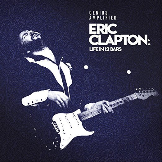 Eric Clapton: Life in 12 Bars by Various Artists image