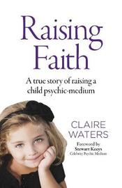 Raising Faith by Claire Waters