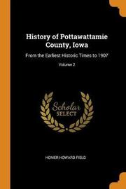 History of Pottawattamie County, Iowa by Homer Howard Field