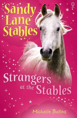 Strangers at the Stables by Michelle Bates