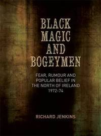 Black Magic and Bogeymen by Richard Jenkins
