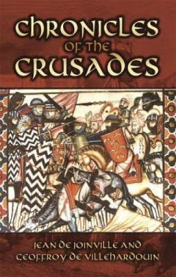 Chronicles of the Crusades by Jean Joinville image