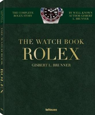 The Watch Book Rolex by Gisbert Brunner