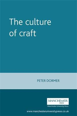 The Culture of Craft by Peter Dormer image