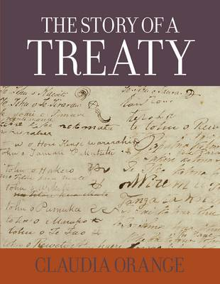 The Story of a Treaty by Claudia Orange