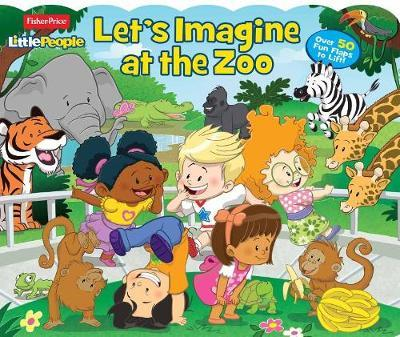 Fisher Price Little People: Let's Imagine at the Zoo by Parragon Books Ltd image